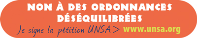 Petition UNSA ordonnances desequilibrees